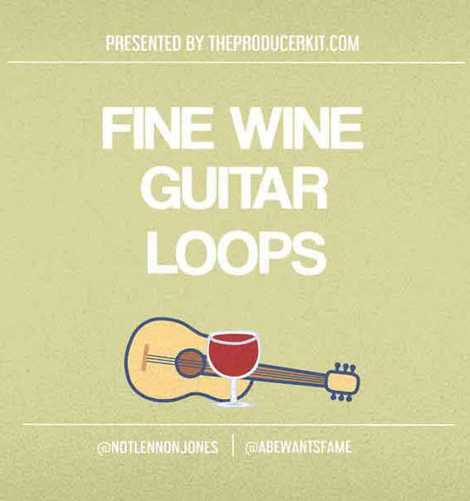 Fine Wine Guitar Loops - The Producer Kit