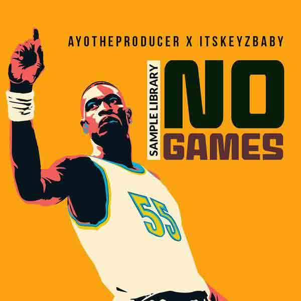 No Games (Ayo N Keyz Official Kit)