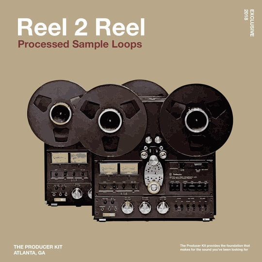 Reel 2 Reel: Melody Loop Sample Pack - The Producer Kit