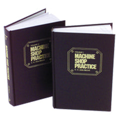 Machine Shop Practice; 2nd Edition; Volume 1 - Reference Book