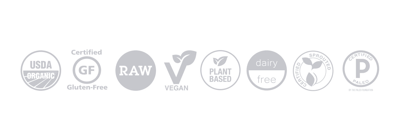 USDA Organic, Certified Gluten Free, Raw, Vegan, Plant-Based, Dairy Free, Certified Sprouted, Certified Paleo