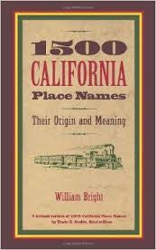 1500 California Place Names- Their Origin and Meaning