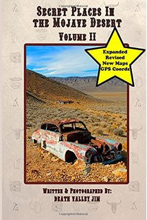 Secret Places in the Mojave Desert - Volume 2
