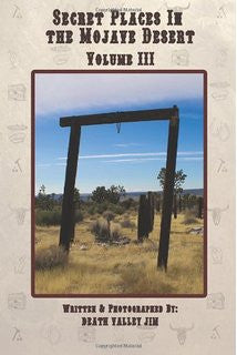 Secret Places in the Mojave Desert - Volume 3