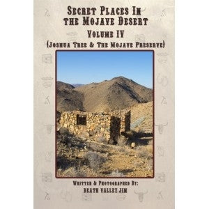 Secret Places in the Mojave Desert - Volume 4