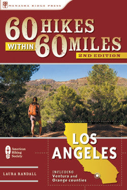 60 Hikes Within 60 Miles- Los Angeles