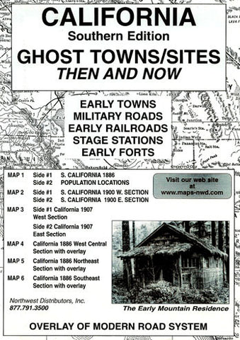 California (Southern) Ghost Towns/Sites: Then and Now
