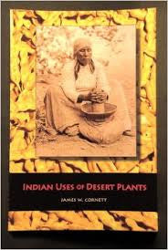 Indian Uses of Desert Plants