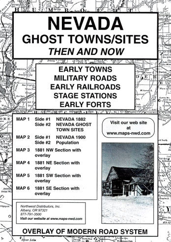 Nevada Ghost Towns/Sites: Then and Now