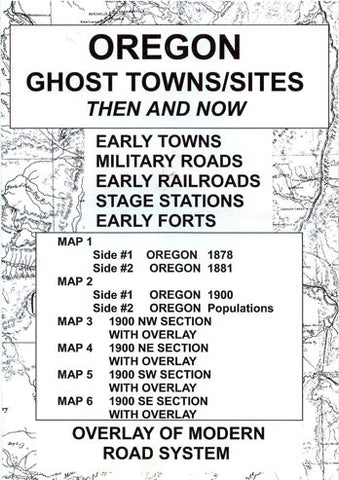 Ghost Towns In Oregon Map.Oregon Ghost Towns Sites Then And Now Desert Map And Aerial Photo