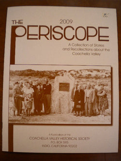 The 2009 Periscope - A Collection of Stories and Recollections About The Coachella Valley