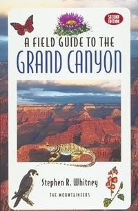 A Field Guide to the Grand Canyon