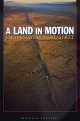 A Land In Motion - California's San Andreas Fault