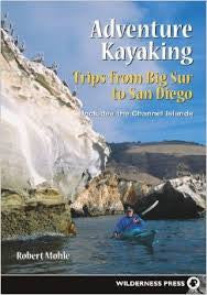 Adventure Kayaking Trips From Big Sur to San Diego
