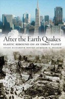 After the Earth Quakes - Elastic Rebound on an Urban Planet