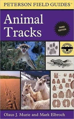 A Field Guide to Animal Tracks - Peterson Field Guides