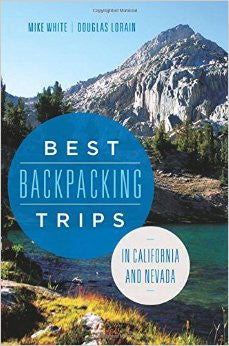 Best Backpacking Trips In California and Nevada