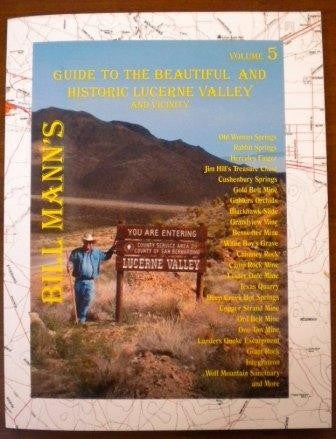 Guide to the Beautiful and Historic Lucerne Valley and Vicinity - Volume 5