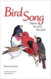 Bird Song Define, Decoded, Described