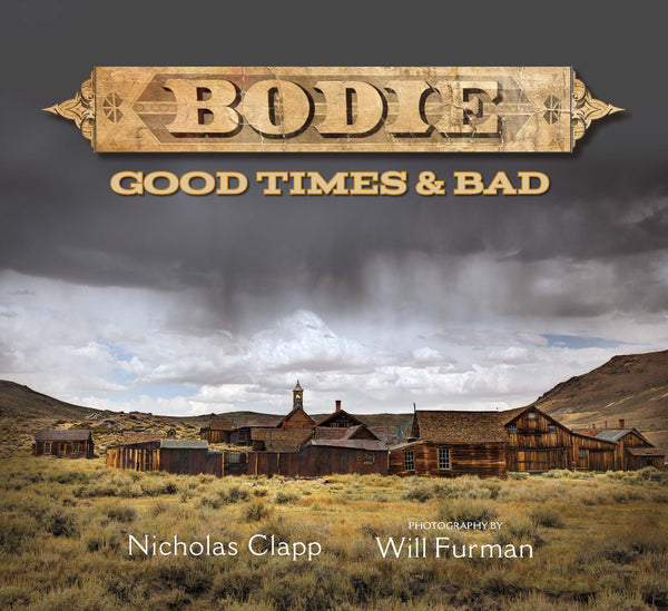 Bodie Good Times & Bad