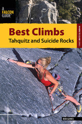 Best Climbs - Tahquitz and Suicide Rocks