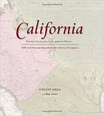 California - Mapping The Golden State Through History