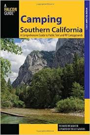 Camping Southern California - A Comprehensive Guide to Public Tent and RV Campgrounds