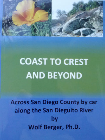 Coast To Crest and Beyond - Across San Diego County by Car Along the San Dieguito River