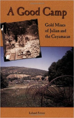 A Good Camp, Gold Mines of Julian and the Cuyamacas