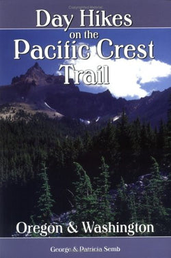 Day Hikes on the Pacific Crest Trail - Oregon and Washington
