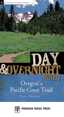 Day & Overnight Hikes - Oregon's Pacific Crest Trail