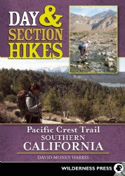 Day & Section Hikes Pacific Crest Trail - Southern California