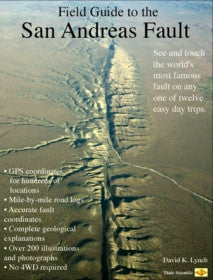 Field Guide to the San Andreas Fault