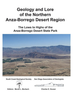 Geology and Lore of Northern Anza-Borrego Desert Region - The Lows to Highs of Anza-Borrego Desert State Park