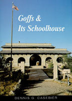 Goffs & Its Schoolhouse - The Historic Cultural Center of the East Mojave Desert