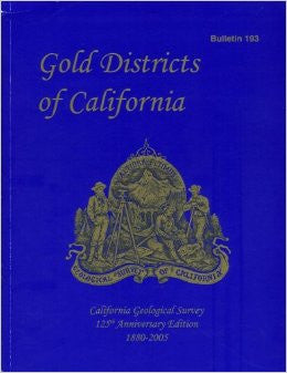 Gold Districts Of California - Bulletin 193