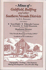 Mines of Goldfield, Bullfrog and other Southern Nevada Districts