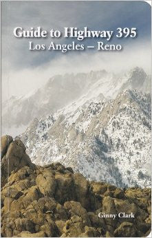 Guide to Highway 395 - Los Angeles-Reno