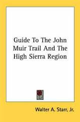 Guide To The John Muir Trail And The High Sierra Region
