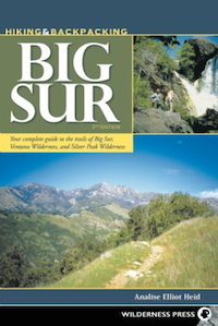 Hiking and Backpacking Big Sur - Your complete guide to the trails of Big Sur, Ventana Wilderness, and Silver Peak Wilderness