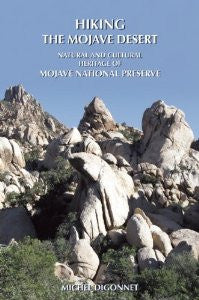 Hiking the Mojave Desert - Natural and Cultural Heritage of Mojave National Preserve
