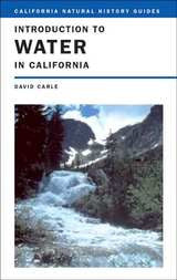 Introduction to Water in California - California Natural History Guides No. 76