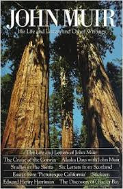 John Muir - His Life and Letters and Other Writtings