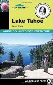 Lake Tahoe Must-Do Hikes For Everyone
