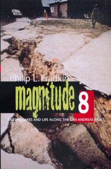 Magnitude 8 - Earthquakes and Life Along the San Andreas Fault