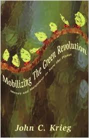 Mobilizing The Green Revolution