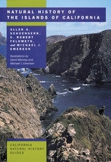 Natural History of the Islands of California - California Natural History Guides No. 61