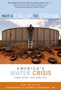 Not a Drop to Drink, America's Water Crisis