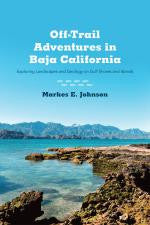Off-Trail Adventures in Baja California - Exploring Landscapes and Geology on Gulf Shores and Islands