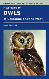 Field Guide to Owls of California and the West - California Natural History Guides No. 93